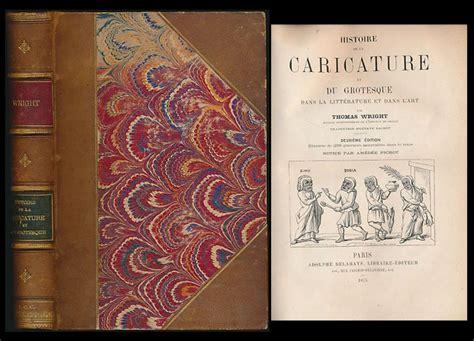 Histoire De La Caricature Et Du Grotesque Dans La Litterature Et Dans L Art Deuxieme Edition Illustree De 238
