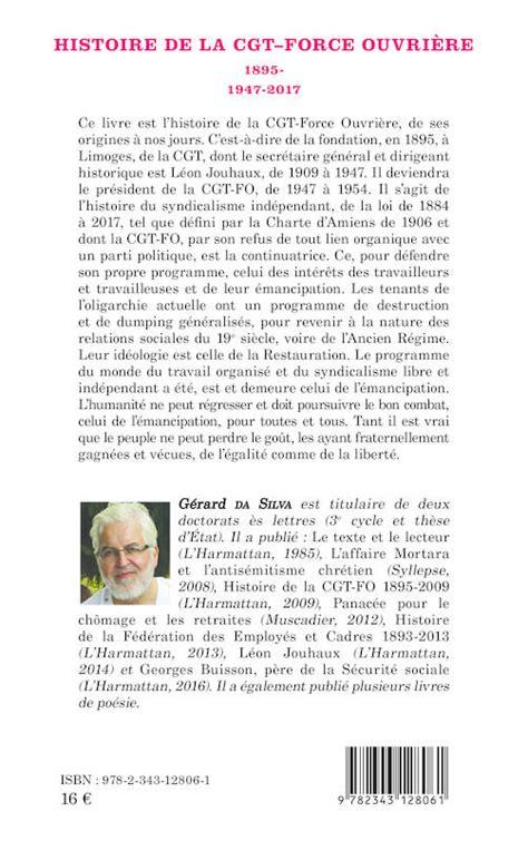 Histoire De La Cgt Force Ouvriere 1895 1947 2017