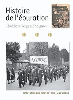 Histoire De Lepuration Bibliotheque Historique Larousse