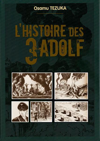 Histoire Des 3 Adolf L Deluxe Vol 4