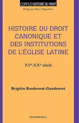 Histoire Du Droit Canonique Et Des Institutions De Leglise Latine