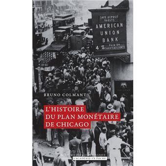 Histoire Du Plan Monetaire De Chicago