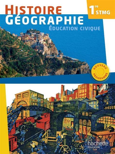 Histoire Geographie 1re Stmg Ed 2012 Livre De L Eleve
