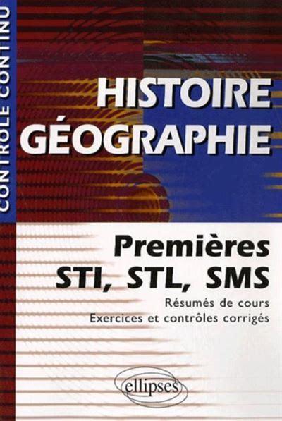 Histoire Geographie Premieres Sti Stl Et Sms