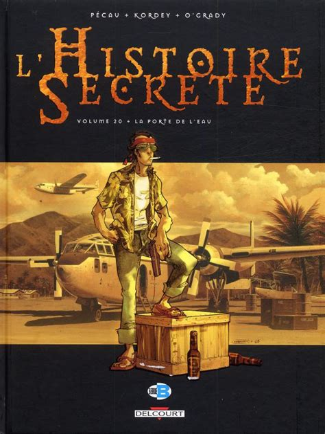 Histoire Secrete T20 La Porte De L Eau