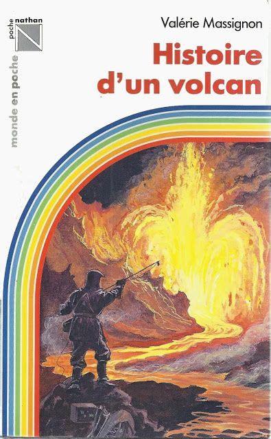 Histoire d'un volcan (Monde en poche-Nathan)