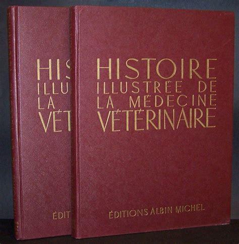Histoire illustrée de la medecine veterinaire