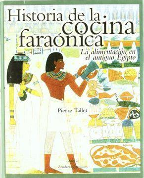 Historia De La Cocina Faraonica La Alimentacion Antiguo Egipto