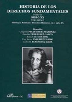 Historia De Los Derechos Fundamentales Tomo Iv Siglo Xx Vol Ii 4