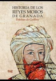 Historia De Los Reyes Moros De Granada Monumenta Regni Granatensis Historica