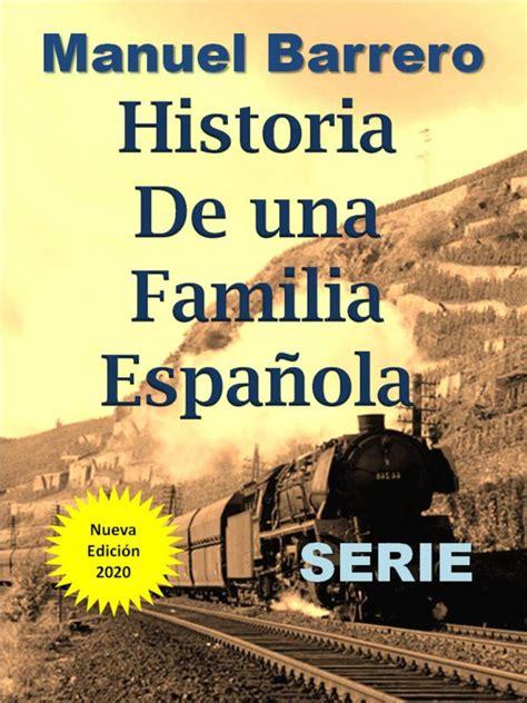 Historia De Una Familia Espanola Serie Completa