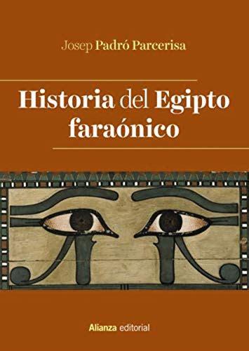 Historia Del Egipto Faraonico El Libro Universitario Manuales