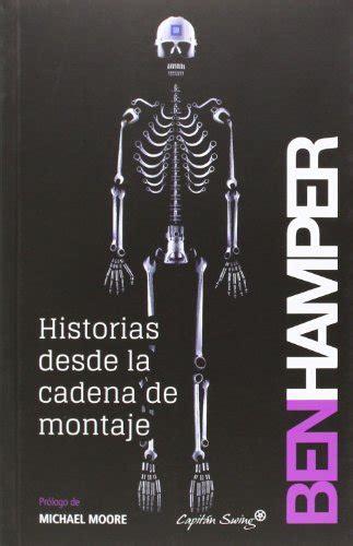 Historias Desde La Cadena De Montaje Entrelineas