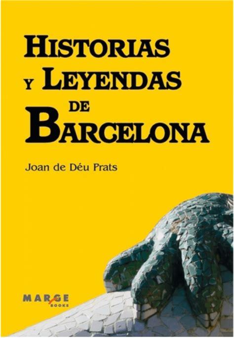 Historias Y Leyendas De Barcelona Taca