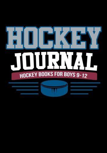 Hockey Journal: Hockey Kids Books, Personal Stats Tracker, 100 Games, 7 x 10