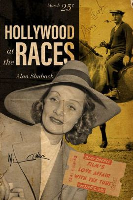 Hollywood At The Races Film S Love Affair With The Turf English Edition