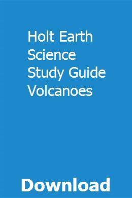 Holt Earth Science Study Guide Volcanoes