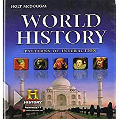 Holt Mcdougal World History Patterns Of Interaction Student Edition Survey 2012