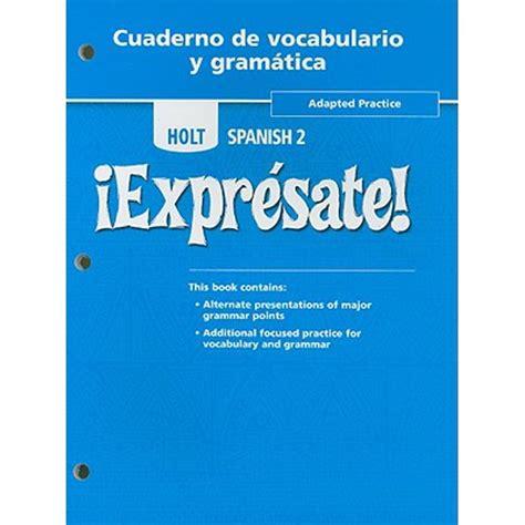 Holt Spanish 3 Gramatica 2 Vocabulario 2answers