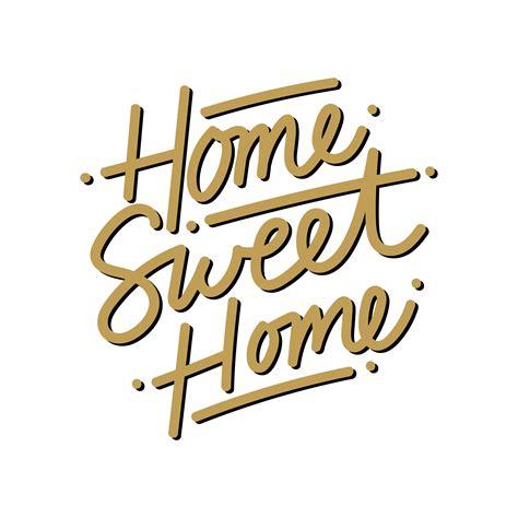 Home Sweet Home Medium