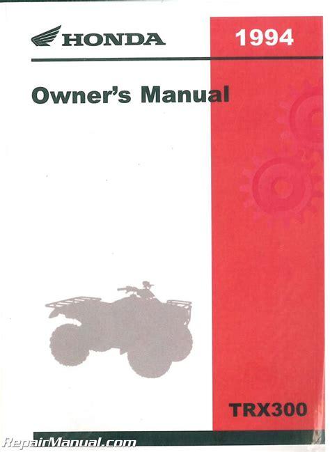 Honda 300 Owner Manual