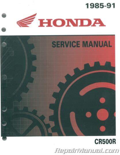Honda Cr500r 1985 1991 Factory Repair Workshop Manual