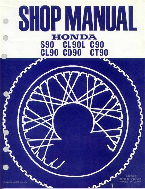 Honda S90 Cl90 Cl90l C90 Cd90 Ct90 Workshop Repair Manual All 1977 Onwards Models Covered
