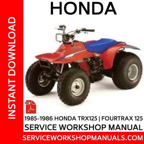 Honda Trx125 Fourtrax 125 Workshop Manual 1985 1986