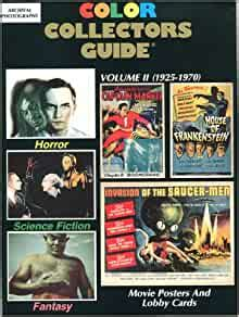 Horror Science Fiction Fantasy Movie Posters And Lobby Cards Color Collector S Guide By Robert Brosch 1993 02 25