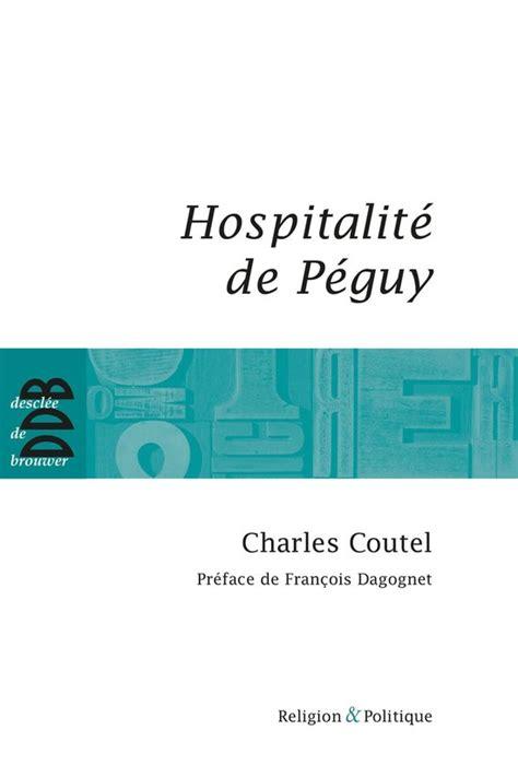 Hospitalite De Peguy
