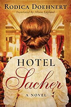 Hotel Sacher A Novel English Edition