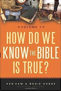 How Do We Know The Bible Is True Volume 1 Ken Ham