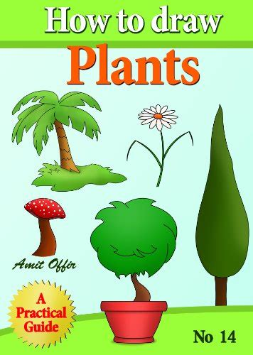 How To Draw Plants How To Draw Comics And Cartoon Characters Book 14 English Edition