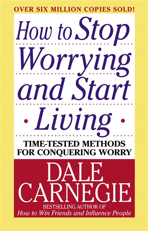How To Stop Worrying And Start Living (Personal Development)