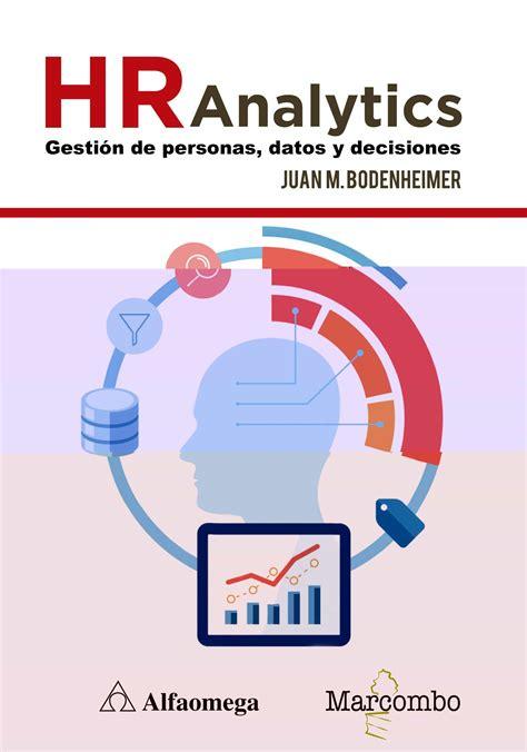 Hr Analytics Gestion De Personas Datos Y Decisiones