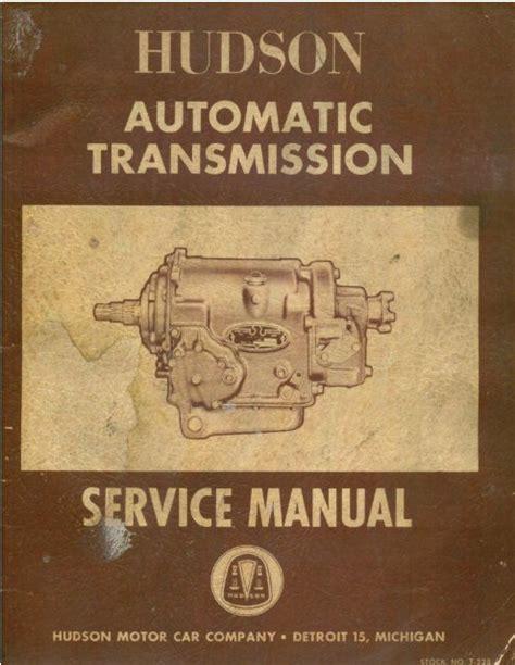 Hudson Automatic Transmission Service Manual