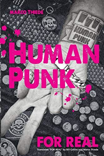Human Punk For Real An Autobiography