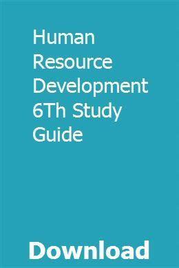 Human Resource Development 6th Study Guide