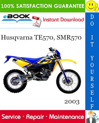 Husqvarna Te570 Smr570 Service Repair Manual 2003