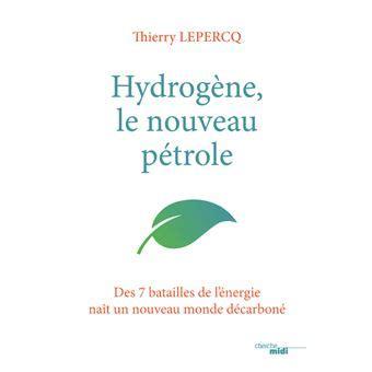 Hydrogene Le Nouveau Petrole