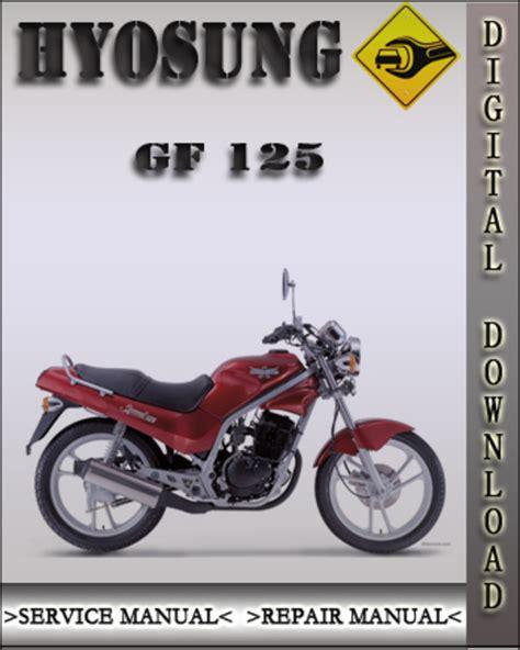 Hyosung Gf125 Gf 125 Workshop Service Manual For Repair