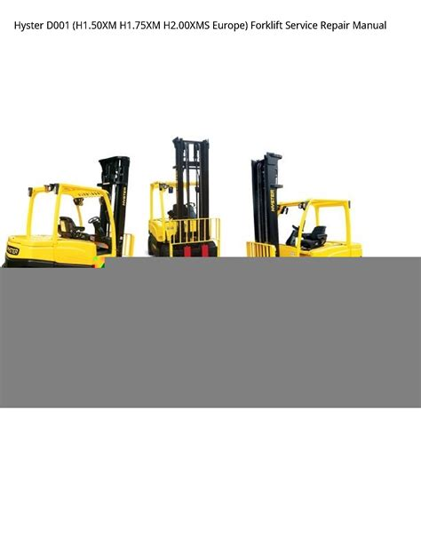 Hyster D001 H200xms Europe Forklift Service Manual