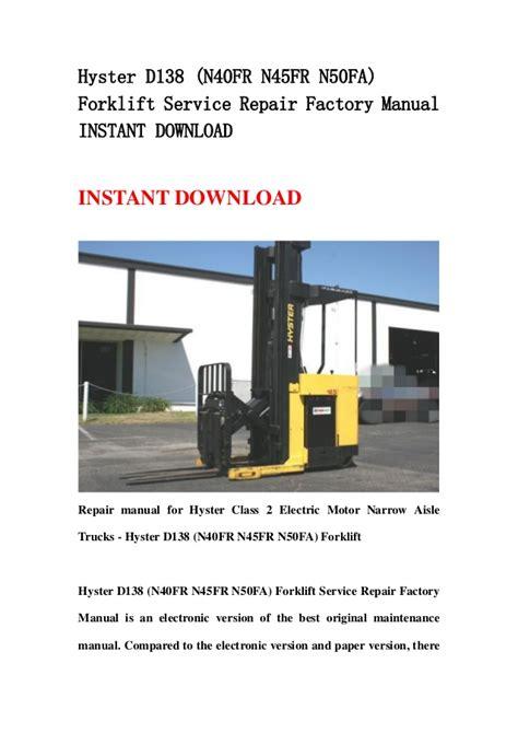 Hyster D138 N40fr N45fr N50fa Forklift Service Repair Workshop Manual