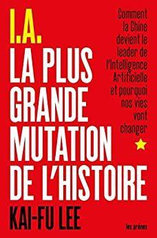 I A La Plus Grande Mutation De L Histoire Ar Essai