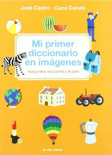 I Primer Diccionario Imagenes Incluye Letra Manuscrita Y De Palo Luna Papel