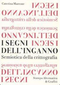I Segni Dell Inganno Semiotica Della Crittografia Scritture