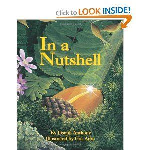 IN A NUTSHELL (Sharing Nature with Children Books)