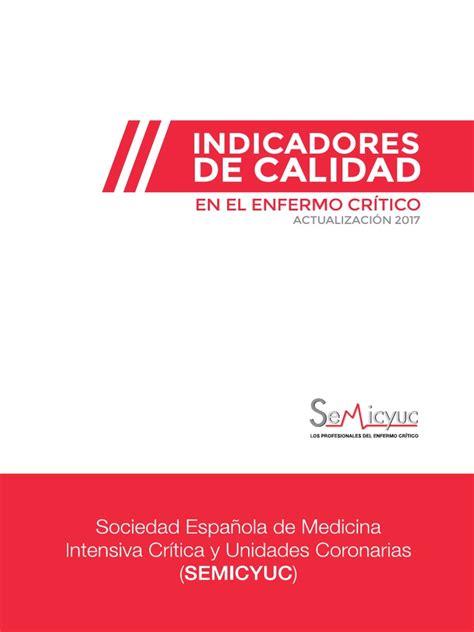 INDICADORES DE CALIDAD EN EL ENFERMO CRÍTICO 2017