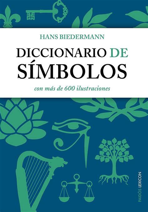 Iccionario De Simbol Con Mas De 600 Ilustraciones Lexicon