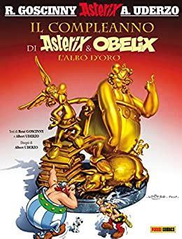 Il Compleanno Di Asterix Obelix Lalbo Doro